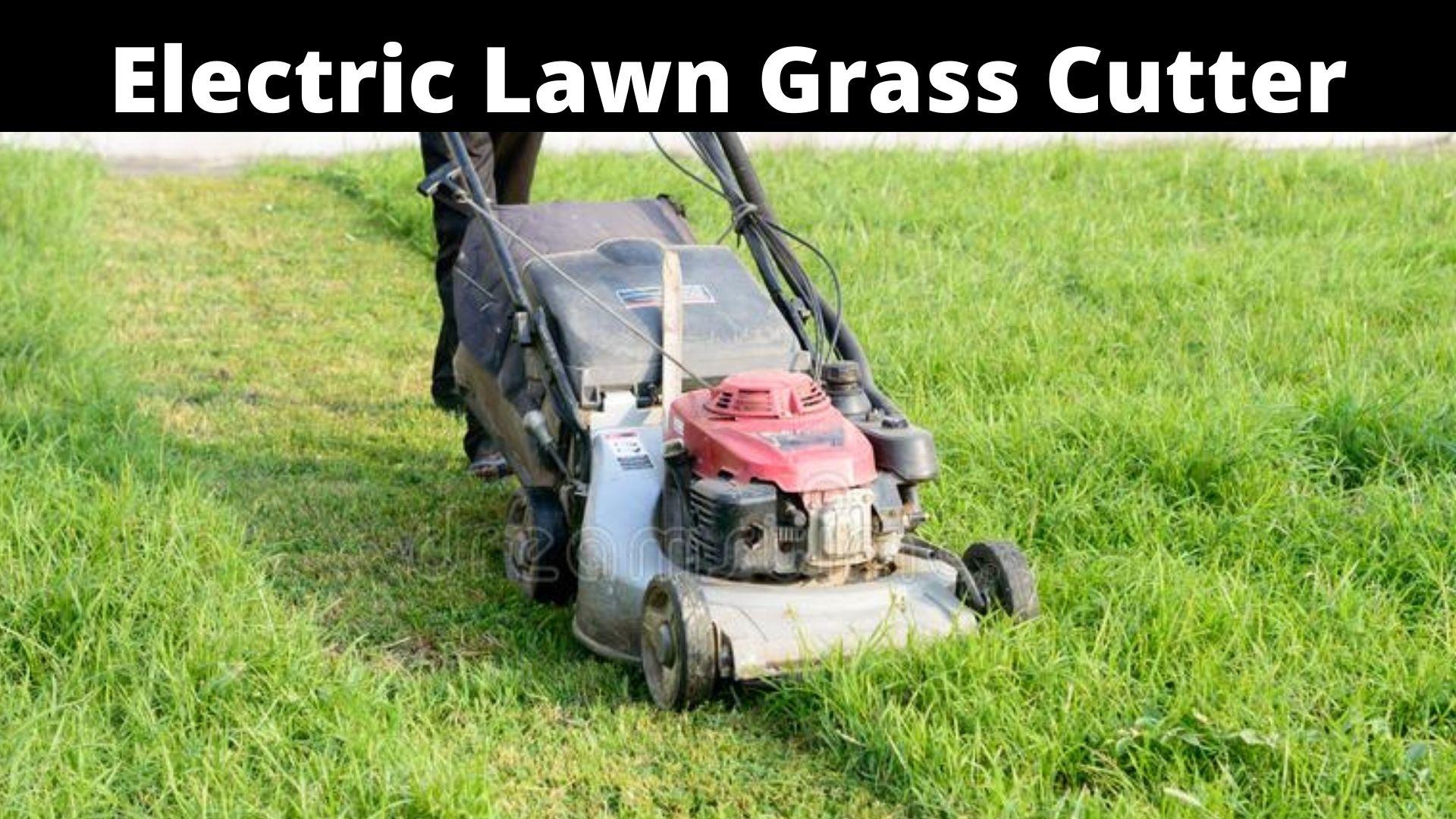 Electric Lawn Grass Cutter