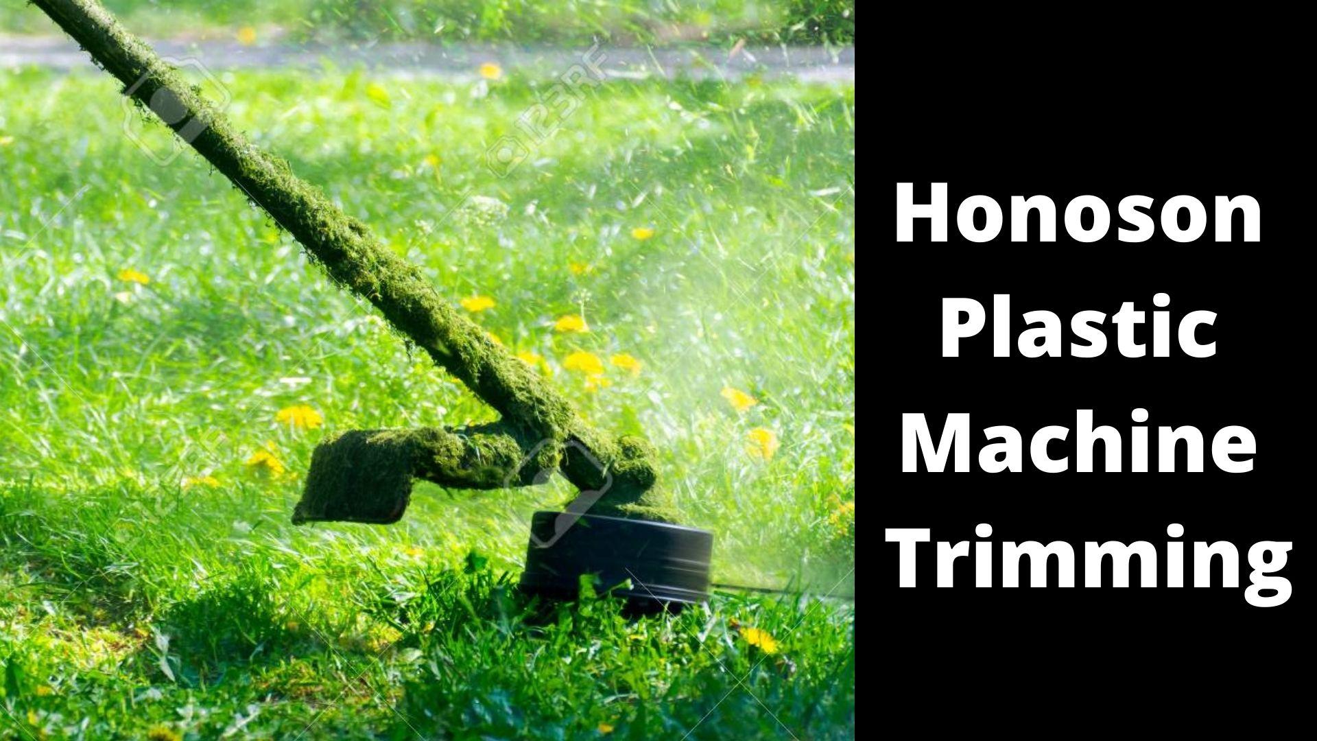 Honoson Plastic Machine Trimming